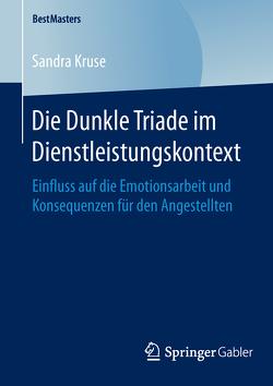 Die Dunkle Triade im Dienstleistungskontext von Kruse,  Sandra