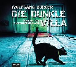 Die dunkle Villa von Burger,  Wolfgang, Jungwirth,  Christian