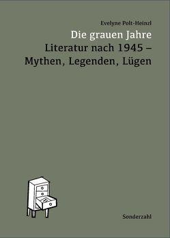 Die grauen Jahre von Polt-Heinzl,  Evelyne