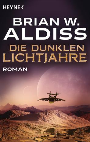 Die dunklen Lichtjahre von Aldiss,  Brian W.