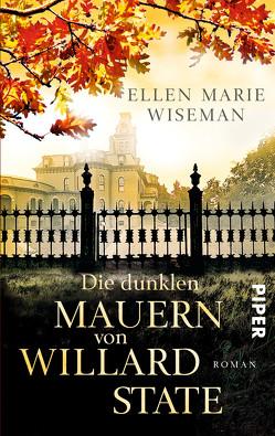 Die dunklen Mauern von Willard State von Hoffmann,  Sina, Wiseman,  Ellen Marie