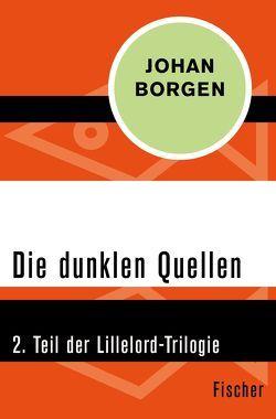 Die dunklen Quellen von Borgen,  Johan, Bruns,  Alken
