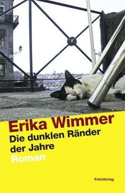 Die dunklen Ränder der Jahre von Wimmer,  Erika