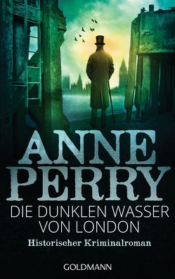 Die dunklen Wasser von London von Perry,  Anne, Pfaffinger,  Peter