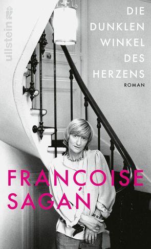 Die dunklen Winkel des Herzens von Sagan,  Françoise, Schwarze,  Waltraud, Thoma,  Amelie