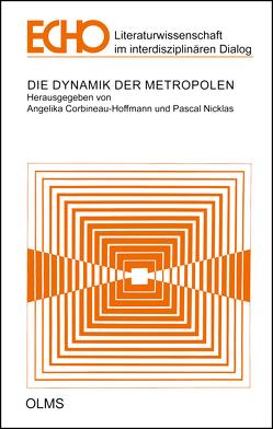 Die Dynamik der Metropolen von Corbineau-Hoffmann,  Angelika, Nicklas,  Pascal