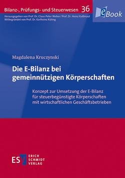 Die E-Bilanz bei gemeinnützigen Körperschaften von Kruczynski,  Magdalena
