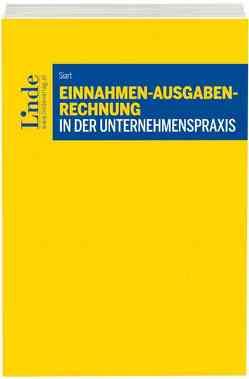 Einnahmen-Ausgaben-Rechnung in der Unternehmenspraxis von Siart,  Rudolf