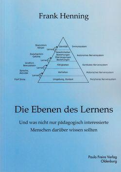 Die Ebenen des Lernens von Henning,  Frank