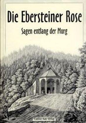 Die Ebersteiner Rose von Jäckle,  Artur, Jansen,  Anna C, Seitz,  Nina