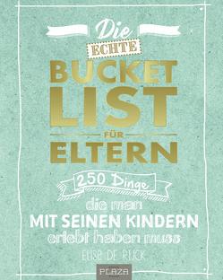 Die echte Bucket List für Eltern von De Rijck,  Elise