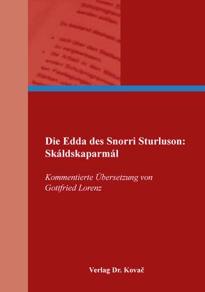 Die Edda des Snorri Sturluson: Skáldskaparmál von Lorenz,  Gottfried