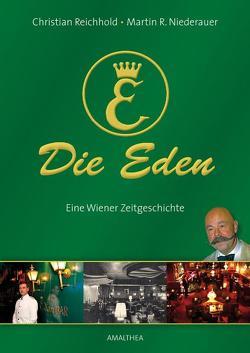 Die Eden von Niederauer,  Martin R., Reichhold,  Christian