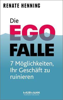 Die Ego-Falle von Henning,  Renate