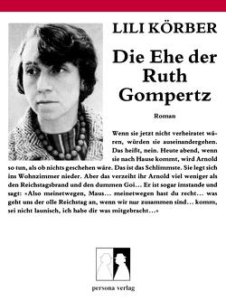 Die Ehe der Ruth Gompertz von Körber,  Lili