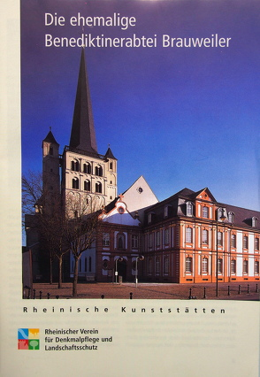 Die ehemalige Benediktinerabtei Brauweiler von Mainzer,  Udo, Wiemer,  K Peter