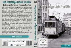Die ehemalige Linie F in Köln von tram-tv
