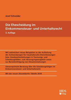 Die Ehescheidung im Einkommensteuer- und Unterhaltsrecht von Schneider,  Josef