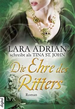 Die Ehre des Ritters von Adrian,  Lara, Wieja,  Corinna