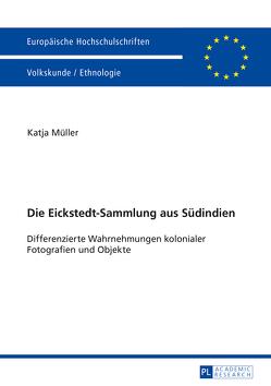 Die Eickstedt-Sammlung aus Südindien von Müller,  Katja