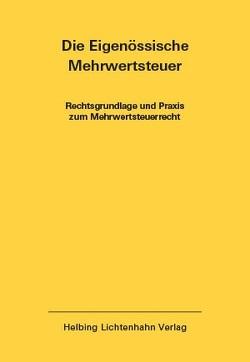 Die Eidgenössische Mehrwertsteuer EL 46 von Imstepf,  Ralf, Seiler,  Moritz