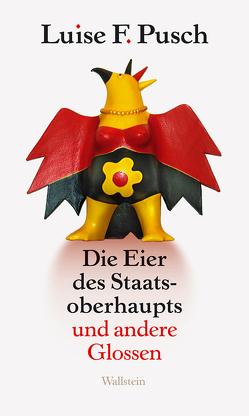 Die Eier des Staatsoberhaupts von Pusch,  Luise F