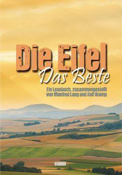 Die Eifel – Das Beste von Kramp,  Ralf, Lang,  Manfred