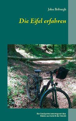 Die Eifel erfahren von Bitburgh,  John