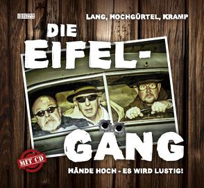 Die Eifel-Gäng von Hochgürtel,  Günter, Kramp,  Ralf, Lang,  Manfred