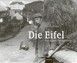 Die Eifel in frühen Fotografien von Döring,  Dr. Alois