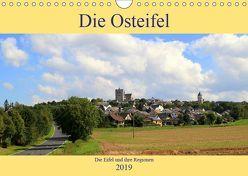 Die Eifel und ihre Regionen – Die Osteifel (Wandkalender 2019 DIN A4 quer) von Klatt,  Arno