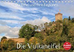 Die Eifel und ihre Regionen – Die Vulkaneifel (Tischkalender 2019 DIN A5 quer) von Klatt,  Arno