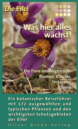 Die Eifel – Was hier alles wächst! von Breda,  Oliver, Lipps,  Susanne