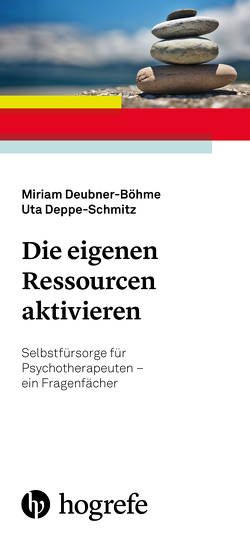Die eigenen Ressourcen aktivieren von Deppe-Schmitz,  Uta, Deubner-Böhme,  Miriam