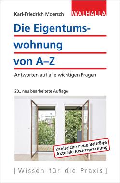 Die Eigentumswohnung von A-Z von Moersch,  Karl-Friedrich