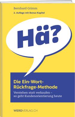 Die Ein-Wort-Rückfrage-Methode von Grimm,  Bernhard