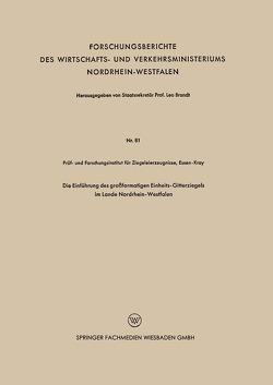 Die Einführung des großformatigen Einheits-Gitterziegels im Lande Nordrhein-Westfalen