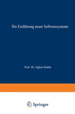 Die Einführung neuer Softwaresysteme von Heim,  Wilma