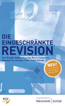Die eingeschränkte Revision von Camponovo,  Rico A., Feller,  Christian, Honold,  Tobias, Kissling,  Raphael, Renggli,  Karl