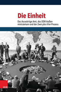Die Einheit von Amos,  Heike, Geiger,  Tim, Möller,  Horst, Pautsch,  Ilse Dorothee, Schöllgen,  Gregor, Wentker,  Hermann, Wirsching,  Andreas
