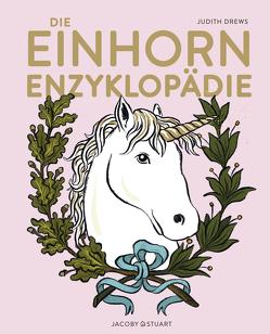 Die Einhorn-Enzyklopädie von Drews,  Judith