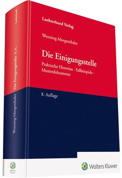 Die Einigungsstelle von Wenning-Morgenthaler,  Martin
