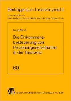Die Einkommensbesteuerung von Personengesellschaften in der Insolvenz von Meliß,  Laura Kristine