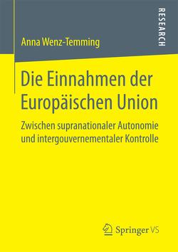 Die Einnahmen der Europäischen Union von Wenz-Temming,  Anna