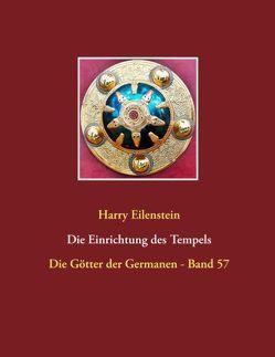 Die Einrichtung des Tempels von Eilenstein,  Harry