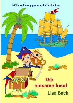 Die einsame Insel von Back,  Lisa, Eischen,  Raym