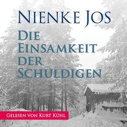Die Einsamkeit der Schuldigen von Jos,  Nienke