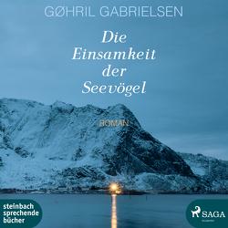 Die Einsamkeit der Seevögel von Gabrielsen,  Gøhril, Jürgens,  Heidi