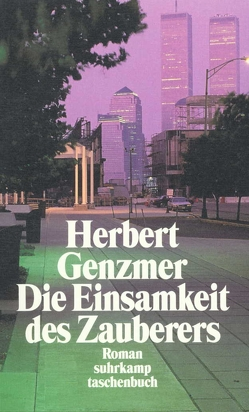 Die Einsamkeit des Zauberers von Genzmer,  Herbert