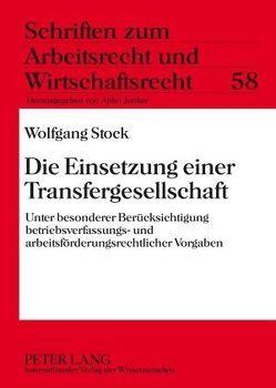 Die Einsetzung einer Transfergesellschaft von Stock,  Wolfgang